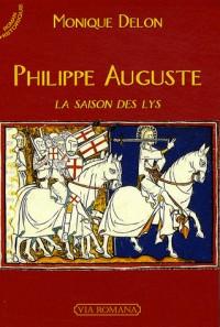 Philippe auguste, la saison des lys