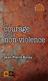 Avez-vous le courage de la non-violence ?