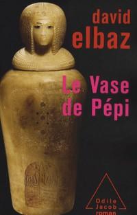 Le Vase de Pépi