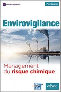 Envirovigilance : Management d'un risque chimique