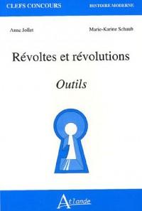 Révoltes et révolutions : Outils