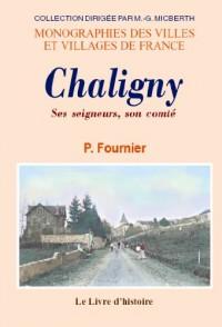 Chaligny. Ses Seigneurs, Son Comte