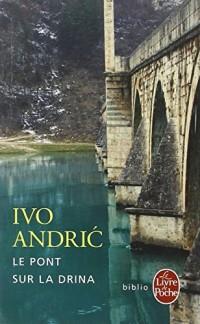 Le Pont sur la Drina
