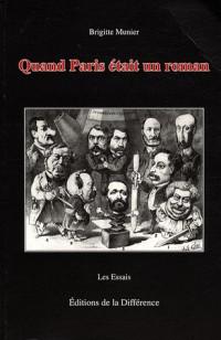 Quand Paris était un roman : Du mythe de Babylone au culte de la vitesse