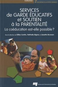Services de garde éducatifs et soutien à la parentalité : La coéducation est-elle possible ?