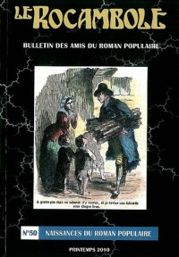 Le Rocambole, N° 50, Printemps 201 : Naissances du roman populaire