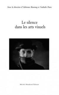 Le Silence Dans les Arts Visuels