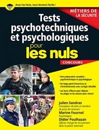 Tests psychotechniques et psychologiques pour les Nuls Concours - Métiers de la sécurité