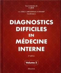 Diagnostics Difficiles en Medecine Interne Vol. 2 4e ed.