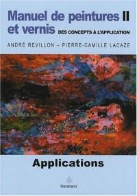 Manuel de peintures et vernis, des concepts à l'application