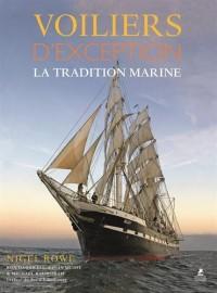 Voiliers d'exception - La tradition marine