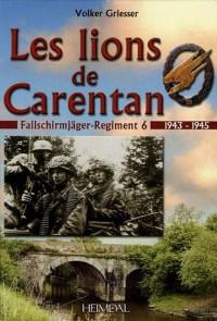 Les Lions de Carentan : Le Fallschirmjäger-Regiment 6