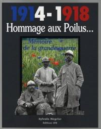 1914-1918 Hommage aux Poilus
