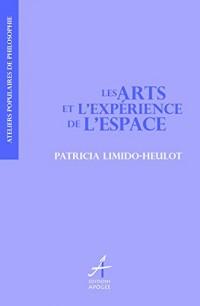 Les arts et l'expérience de l'espace