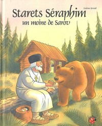 Starets Séraphim - un moine de Sarov