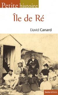 Petite histoire de l'île de Ré