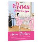 Anna, journal d'un cygne - Premiers pas à l'école de ballet - Tome 1 [Poche]