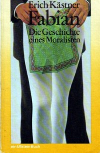 Fabian. Die Geschichte eines Moralisten (Livre en allemand)