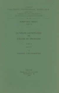 Le Grand Lectionnaire De L'eglise De Jerusalem (Ve-viiie S.), II. Iber. 14.