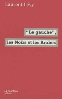 La Gauche, l'islam et le postcolonialisme
