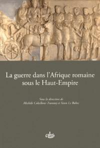 La guerre dans l'Afrique romaine sous le Haut-Empire