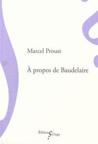 A Propos de Baudelaire