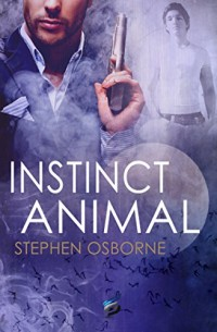 Duncan Andrews Tome 2 : Instinct Animal
