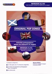 Original Pop Songs Niveaux A1/A2 (Activites Pédagogiques Autour de Chansons en Anglais)