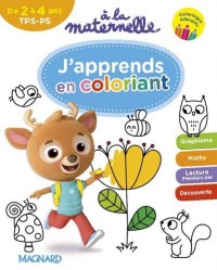 A la maternelle, J'apprends en coloriant TPS-PS