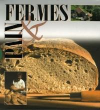 Fermes & pain Coffret en 2 volumes : Fermes de montagne ; Le pain