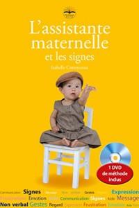 L'Assistante maternelle et les signes + CD