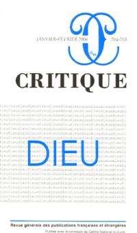 Critique, N° 704-705, Janvier- : Dieu