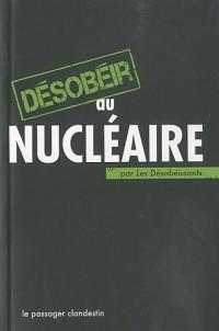 Desobeir au nucléaire