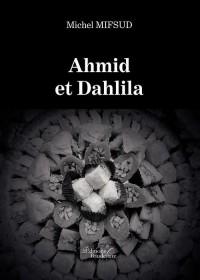 Ahmid et Dahlila