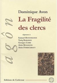La Fragilité des clercs : Disputatio