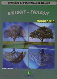 Biologie-Ecologie 4e de l'enseignement agricole : Module M10