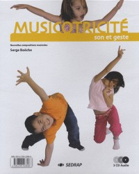 Classeur Complet Musicotricite + Fichiers + 3 CD