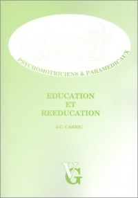 Education, rééducation et thérapies psychomotrices