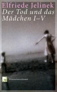 Der Tod und das Mädchen I-V (Livre en allemand)