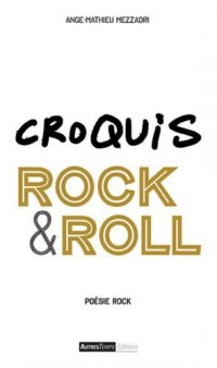 Croquis Rock & Roll : Poésie rock