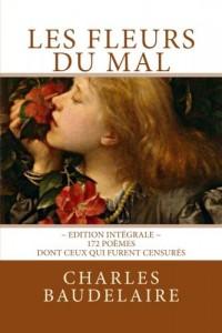 Les Fleurs du Mal: Edition intégrale