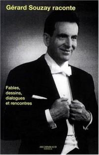 Gérard Souzay raconte