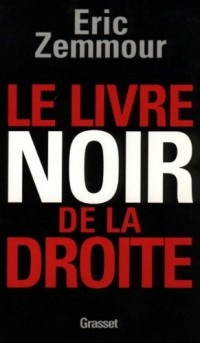 Le livre noir de la droite (essai français)  width=