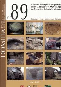 Domitia 8-9. Activités, échanges et peuplement entre Antiquité et Moyen-Age en Pyrenées- Orientale