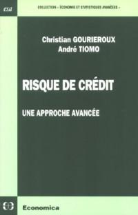 Risque de crédit : Une approche avancée