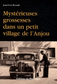 Mystérieuses grossesses dans un petit village de l'Anjou