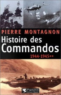 Histoire des Commandos, volume 2 : 1944-1945