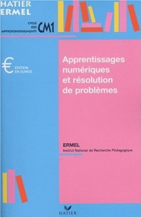Apprentissages numériques et résolution de problèmes au CM1, édition 2001