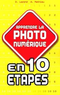 Apprendre la photo numérique en 10 étapes