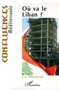 Confluences Méditerranée, N° 56, Hiver 2005-20 : Où va le Liban ?